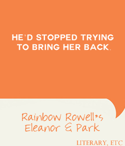 One Liners Rainbow Rowell S Eleanor Park Literary Etc