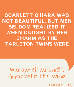 a literary analysis of gone with the wind by margaret mitchell Free essay: gone with the wind, was published in may 1936 the author, atlanta born, margaret mitchell won the pulitzer prize in 1937 for her efforts the.